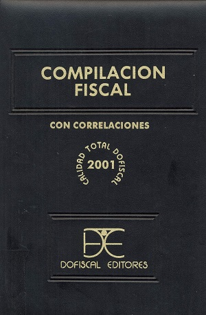 Compilaci�n fiscal 2001