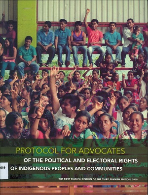 Protocol for advocates of the political and electoral rights of the indigenous peoples and communities